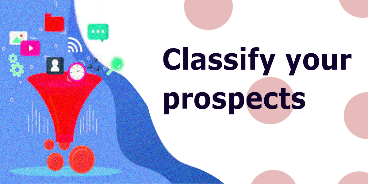 Classify Your Prospects   LogiChannel