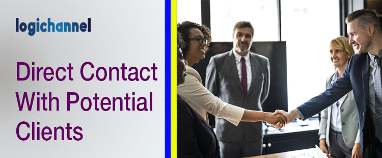 Direct Contact With Potential Clients | LogiChannel