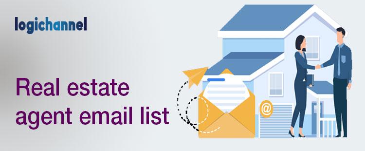 Real Estate Agent Email List | LogiChannel